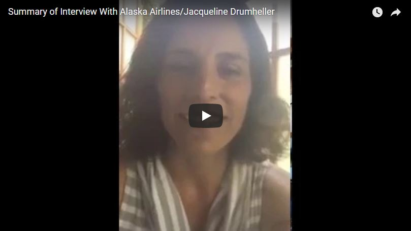 Summary of Interview With Jacqueline Drumheller at Alaska Airlines