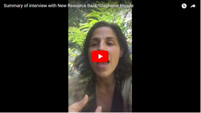 Summary of interview with Stephanie Meade at New Resource Bank