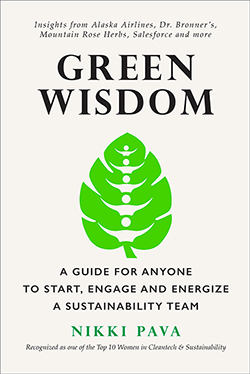 Official Release of Green Wisdom: A Guide for Anyone to Start, Engage and Energize a Sustainability Team